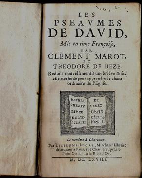 Clément Marot - Théodore de Bèze, Les Psaumes de David